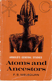 Welbourn Atoms and Ancestors