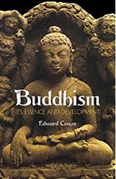 Buddhism Its Essence and Development